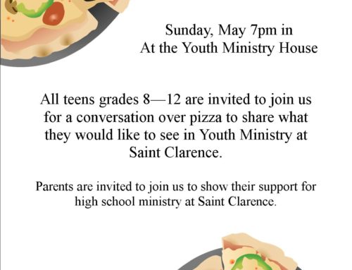 Youth Ministry Pizza Gathering – Sunday May 7th at 7pm