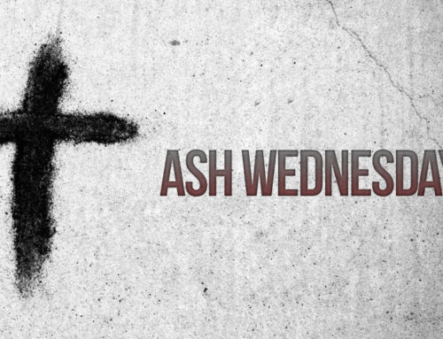 Ash Wednesday Liturgies & Prayer Service