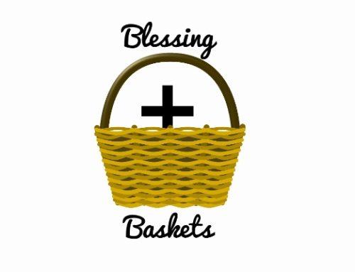 "Lent Service Project – ""Blessing Baskets"""