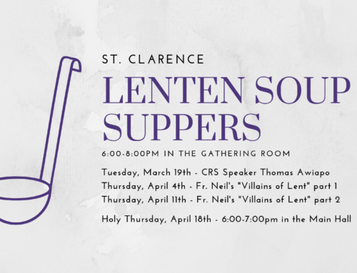 Register for St. Clarence Lent '19 Soup Suppers!
