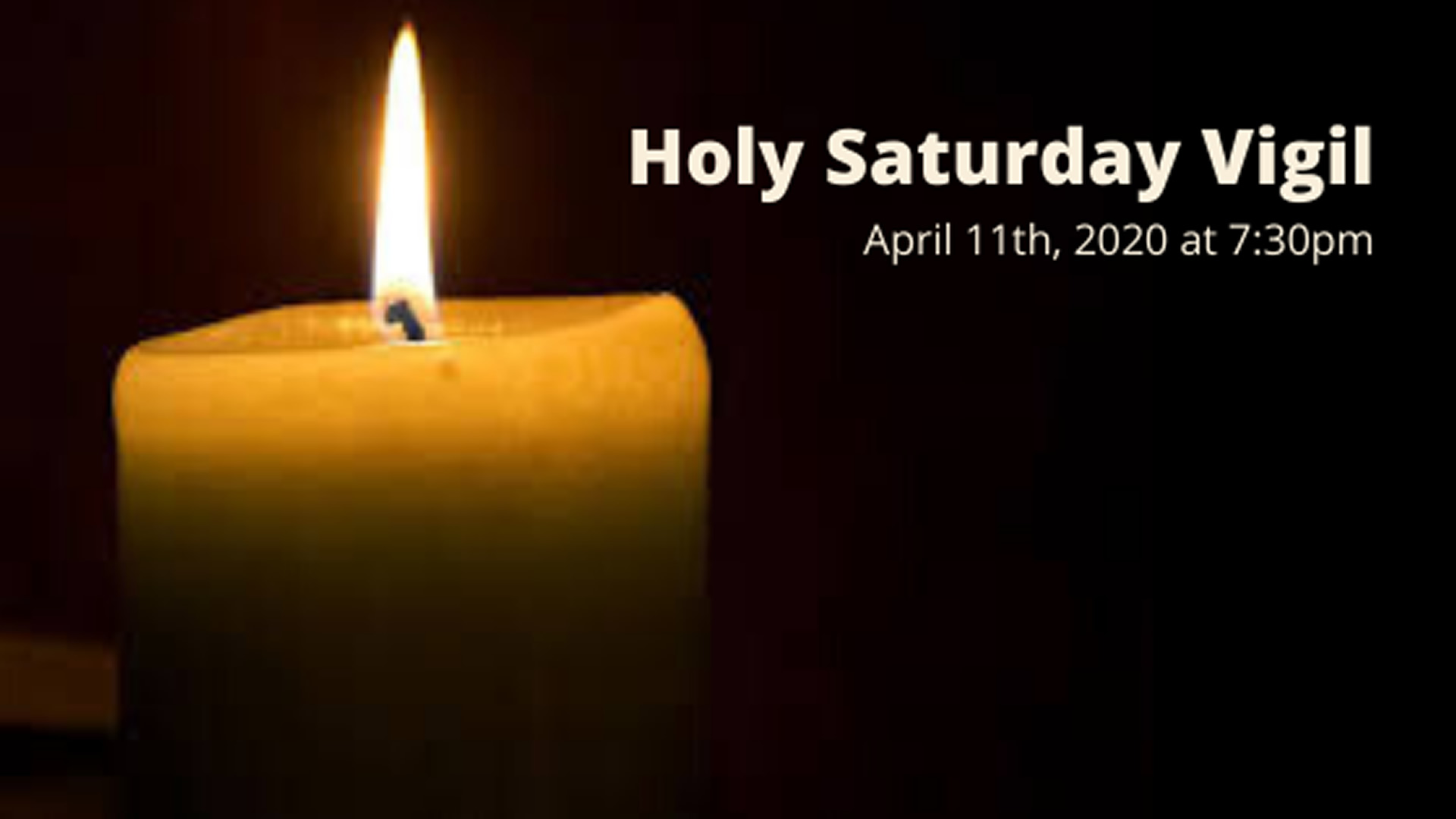 Holy Saturday - Live-streamed from the Catholic Diocese of Cleveland - Saturday, April 11th at 7:30pm