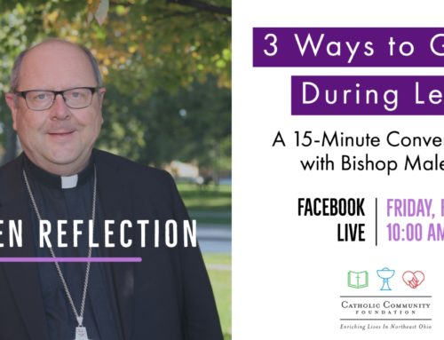 3 Ways to Grow During Lent: A 15-Minute Conversation with Bishop Malesic