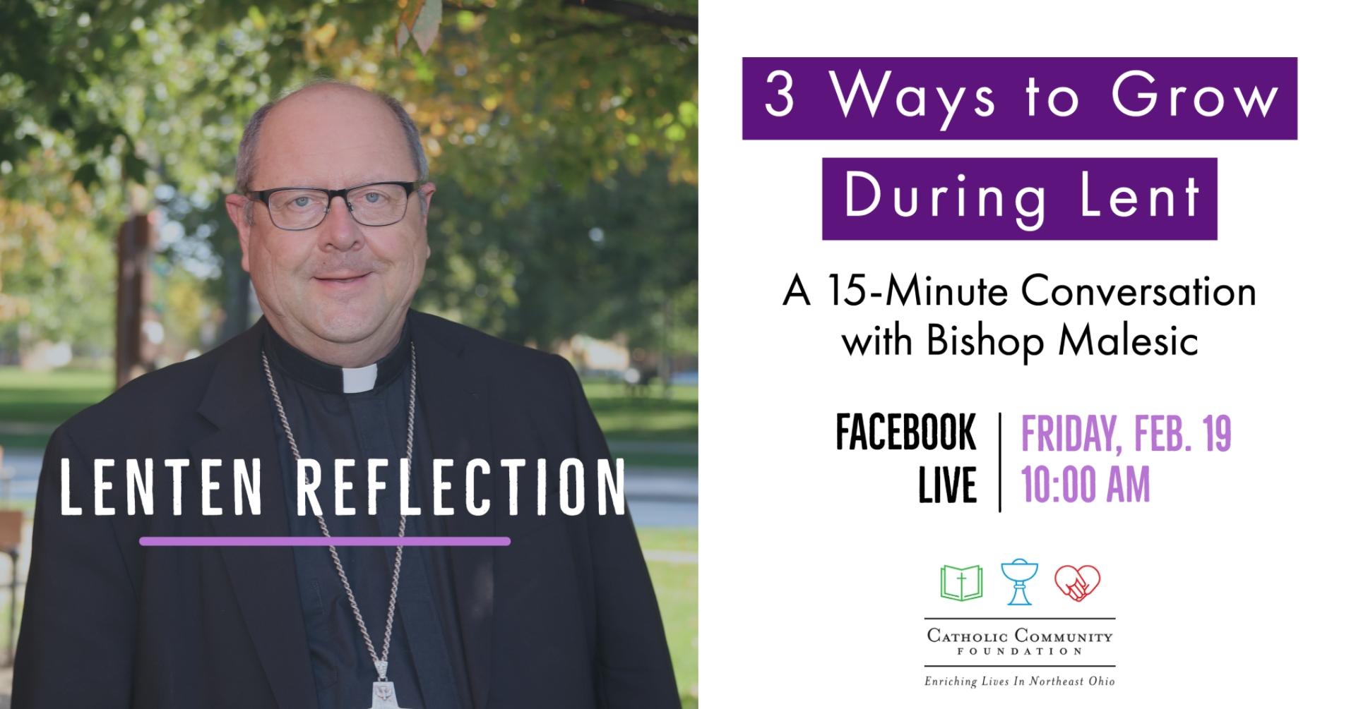Lenten Reflection - 3 Ways to Grow During Lent